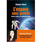 Florence Porcel : L'espace sans gravité