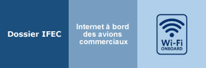 Dossier Internet &agrave; bord des avions commerciaux
